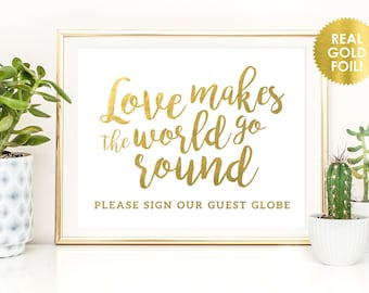 Globe Signs in REAL Gold Foil / Wedding Globe Sign / Love Makes the World Go Round Signs / Well Wishes Signs / Reception Signs / Peony Theme
