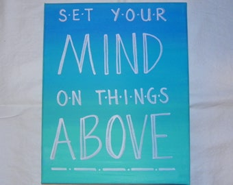 SET YOUR MIND Inspirational Sign | Hand-Painted Canvas Sign | Bible Verse Sign | Canvas Scripture Painting
