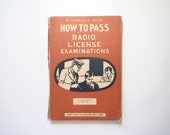 How to Pass Radio License Examinations, By Charles E. Drew, Illustrated, 1938