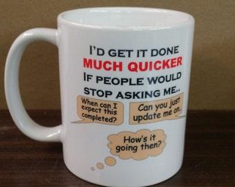 11 oz office mug, funny office coffee mug, high quality coffee mug, office humor mug