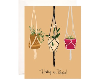 Encouragement Card: Handmade Hang in There Greeting Card