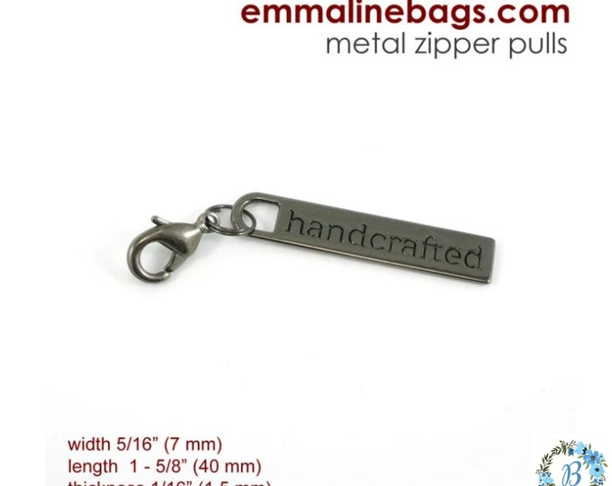 EMMALINE BAG HARDWARE Zipper Pull w/Handmade etched on the tab - Gunmetal
