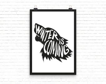 Winter is Coming - Game of Thrones Quote Print