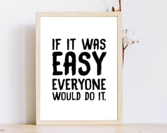 Everyone Would Do It Etsy