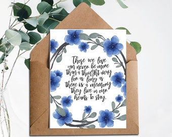 printable sympathy carddeath anniversarycondolence cardthe ones we love can never be awayinstant downloadprintable cardin our memory