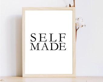 Self Made impression / 8 x 10 imprimé mural / Motivation affiche/Instant Télécharger/travail motivation d'impression numérique impression/typographique impression/Entrepreneur