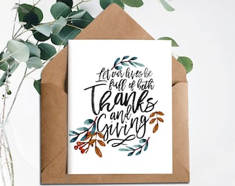 Printable Thanksgiving Card,Thanksgiving cards,Printable Holiday cards,Let our lives be full of Thanks and Giving,Digital,Fall Autumn card