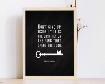 8 x 10 murales affiche print / motivation / ne pas abandonner / motivation Fitness quote touche mural / impression / travail out impression / Bureau imprime / espoir