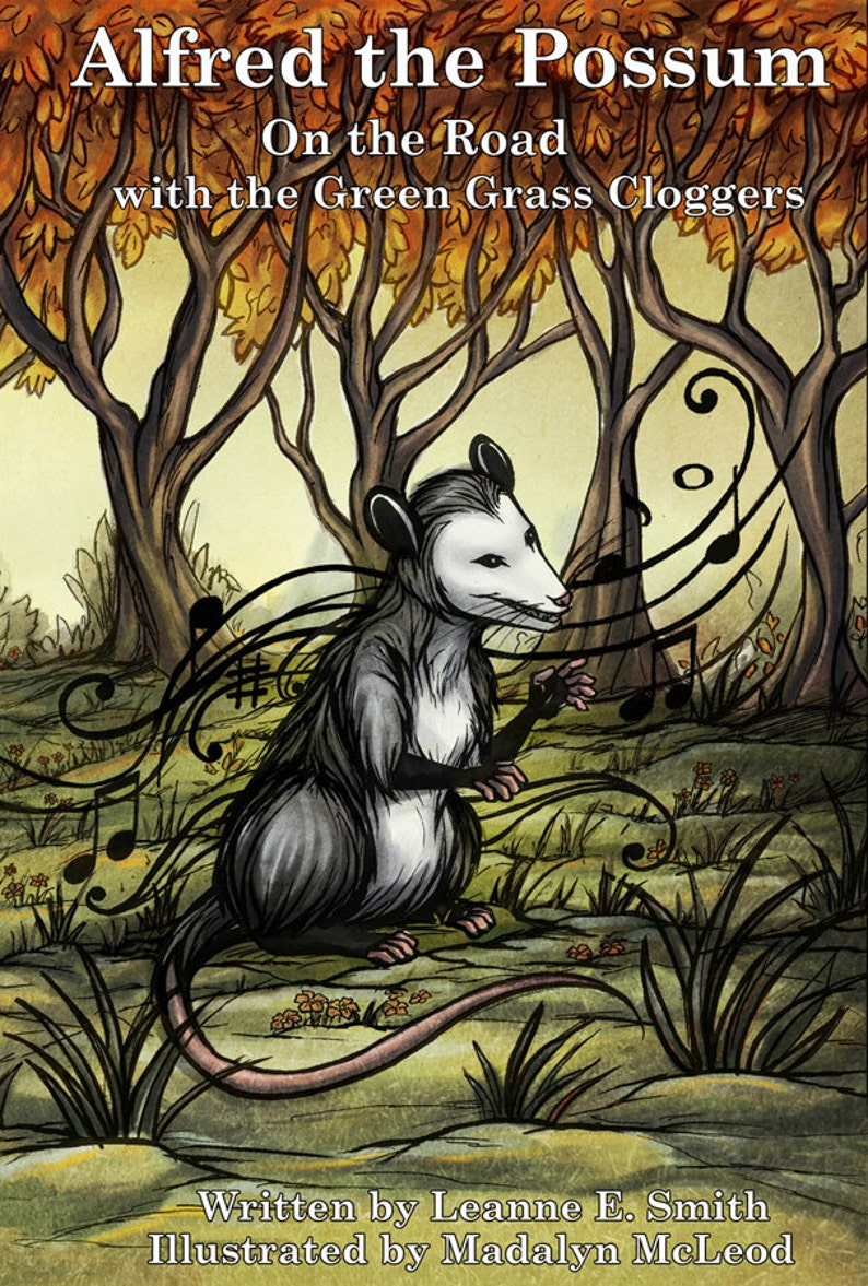 Alfred the Possum: On the Road with the Green Grass Cloggers image 1
