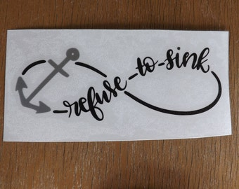 Refuse to Sink Anchor decal, Anchors, Anchor Decal, Nautical decal, Nautical decals, Refuse to sink Decal, Boat Decals, Yeti Anchor decal