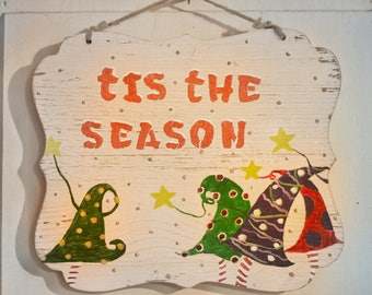 Tis The Season Handmade Plaque