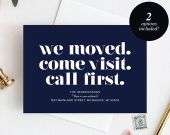 Moving Announcement Printable, We Moved. Come Visit. Call First., New Home Announcement, New Address, PDF Instant Download #BPB200_7B