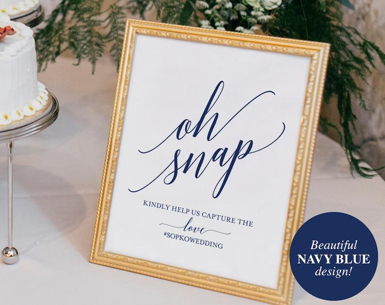 Navy Wedding Hashtag Sign Oh Snap Wedding Sign Instagram image 0