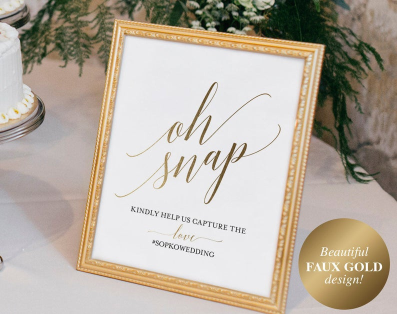 Faux Gold Wedding Hashtag Sign Oh Snap Wedding Sign image 0