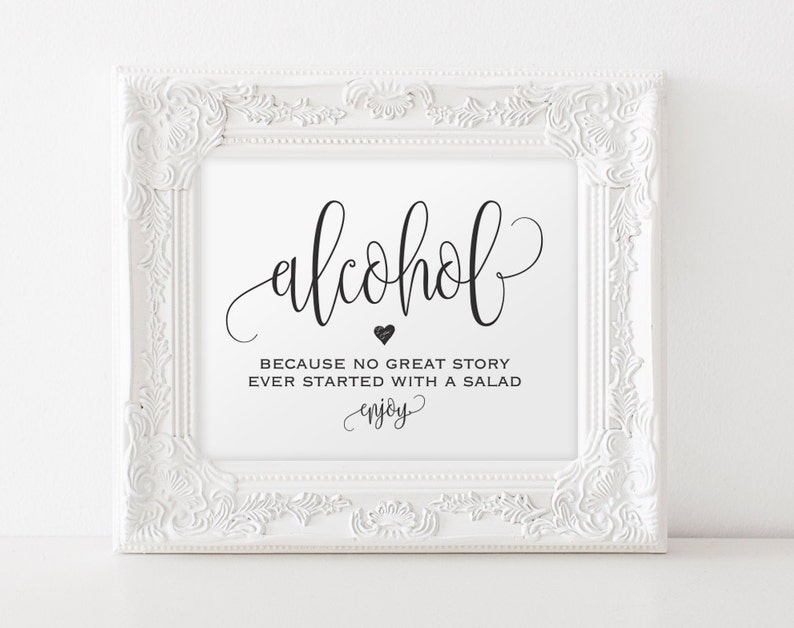 Alcohol Because No Great Story Ever Started With A Salad Sign image 0