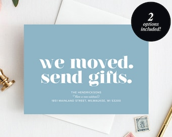 Moving Announcement Printable, We Moved. Send Gifts., New Home Announcement, New Address, PDF Instant Download #BPB200_7C