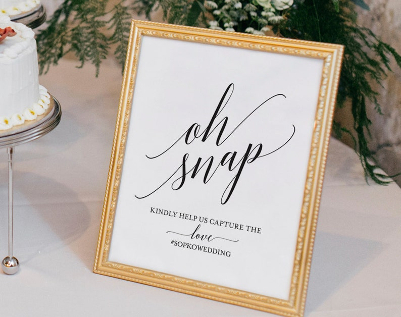 Wedding Hashtag Sign Oh Snap Wedding Sign Instagram Sign image 0