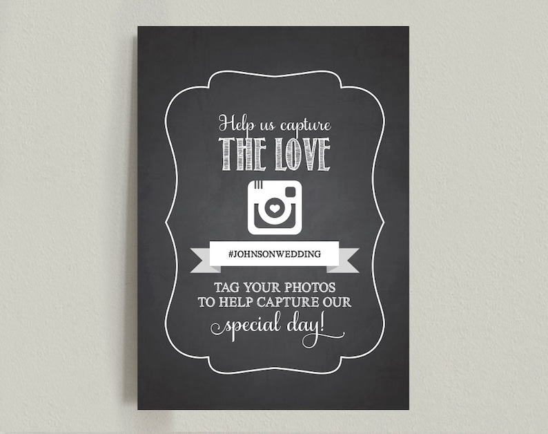 Wedding hashtag sign Wedding Reception Sign Capture the Love image 0