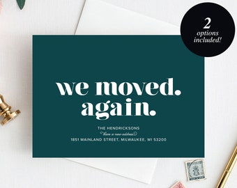 Moving Announcement Printable, We Moved. Again., New Home Announcement, New Address, Bliss Paper Boutique, PDF Instant Download #BPB200_7D