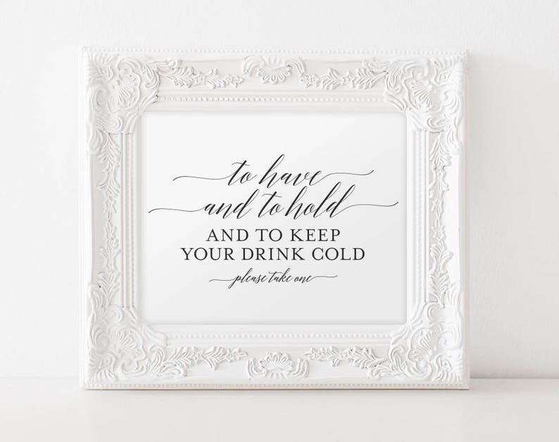 To Have and to Hold and to Keep Your Drink Cold To Have and image 0