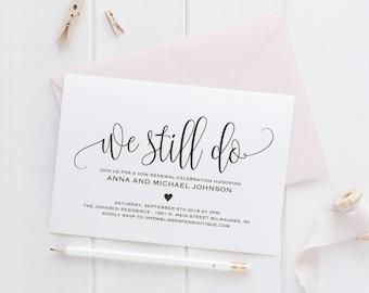Vow Renewal Invitation, Vow Renewal Invite, We still do invitations, Wedding anniversary invitations, PDF Instant Download #BPB203_68