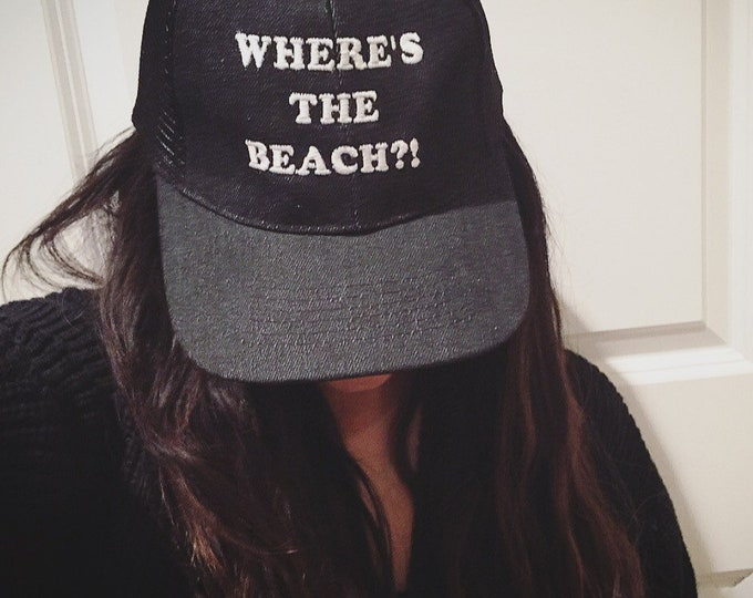 Wheres the beach Trucker Hat