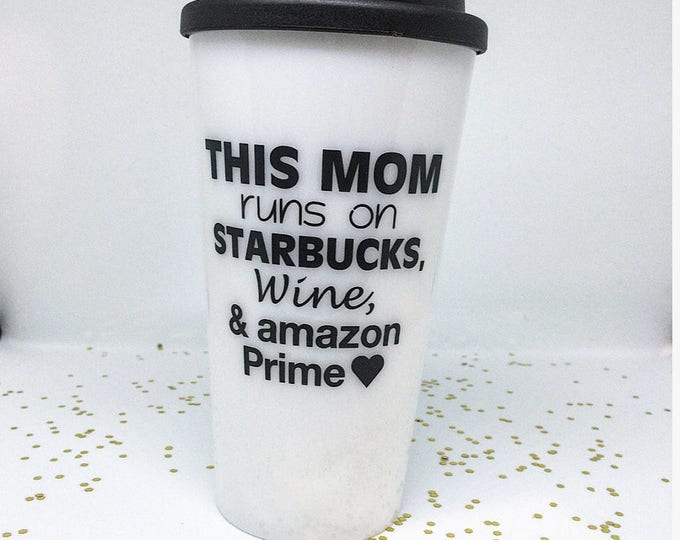 This Mom Runs On Mom Coffee Tumbler Funny Mom Mug