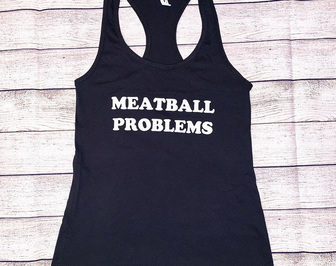 Meatball Problems Shirt Women's Graphic Shirt