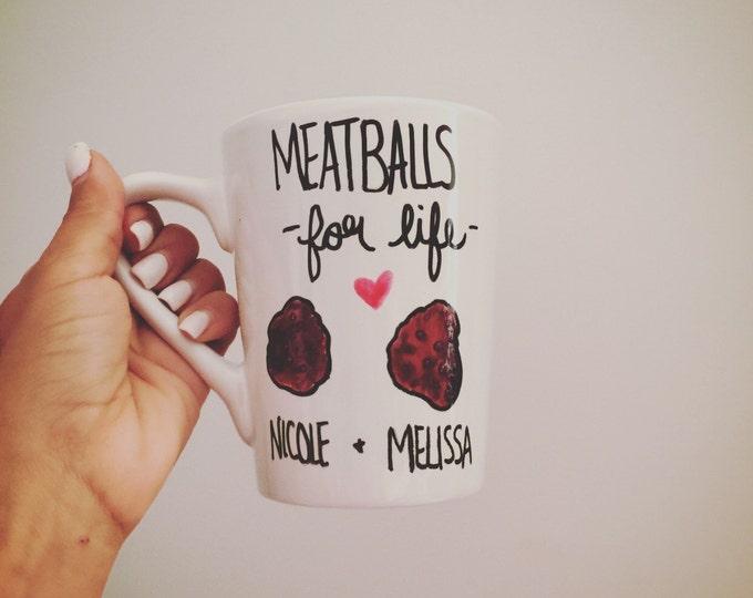 Best Friend Meatballs , best friends mug