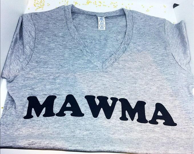 Mom Shirt Mawma Shirt Snooki Shirt