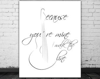 Johnny Cash Art, I Walk The Line Art, Country Music Decor, Guitar Art, Song Lyrics Wall Art, Calligraphy Print, Black White Wall Art