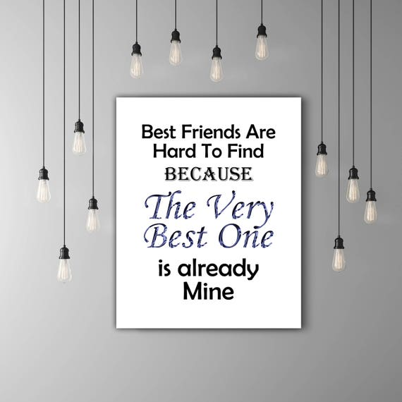 Best Friend Print Best Friend Quote Deep Blue Bff Gifts For Etsy