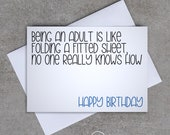 Being an adult is like folding a fitted sheet - Birthday card  - Sassy / Funny