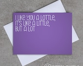 Love card - 'I like you a lottle' - Sassy / Funny