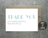 PRINTABLE - Thank you, you're awesome, keep that shit up - Instant Download Postcard - Digital Download - A6 Size, Print at Home