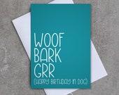 Woof Bark Grr (Happy Birthday in dog) - Birthday card
