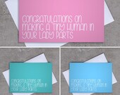 Congratulations on making a tiny human in your lady parts - Baby card - Sassy / Funny (Available in Blue, Pink & Green)