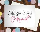 Bridesmaid card - 'Wi...