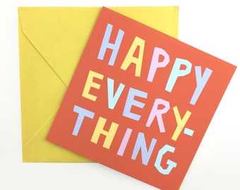 Happy Everything Card