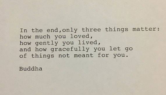 Buddha Quote Hand Typed Typewriter Quote In The End Only Etsy