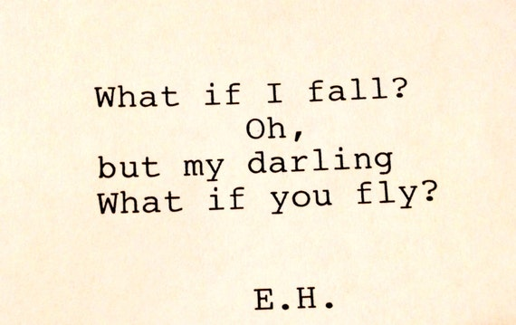 E H Hand Typed Typewriter Quote What If I Fall Oh But Etsy