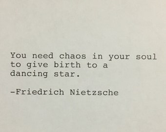 Friedrich Nietzsche Quote Hand Typed Typewriter Quote - you need chaos in your soul