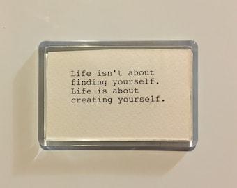 Life Quote Acrylic Fridge Magnet. Hand Typed Typewriter Quote