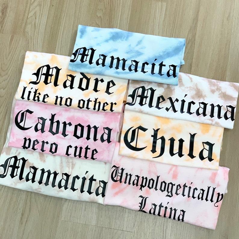 Mamacita Tie Dye Tee
