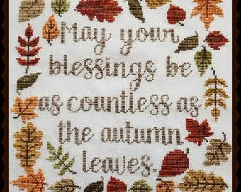 AUTUMN BLESSING; Pattern for Cross Stitch; Instant PDF Download; Colorful Autumn Leaves Surround a Timeless Blessing