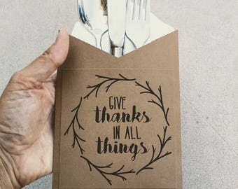 Give Thanks In All Things Utensil Holder ~ Fall Decor Silverware Holder ~ Thanksgiving Napkin Holder ~ Fall Tablescape Decor ~ Thanks Quote
