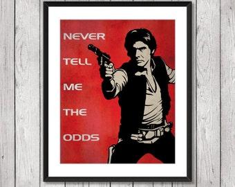 Han Solo Poster. Vintage Movie Art Print. Star Wars Poster. Han Solo Quote Art Print. Red Blue Modern Home Decor. Item No.: 061