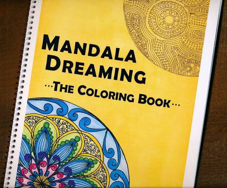 COLORING BOOK  Mandala Dreaming hand drawn art therapy image 0