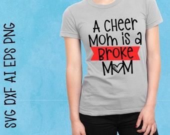 Cheer Mom, Broke Mom, Cheerleader, Svg, Funny, Momma, Broke, Cricut, Silhouette, Cutting File, Cheer shirt, Sale, Cheap, Clearance, Download