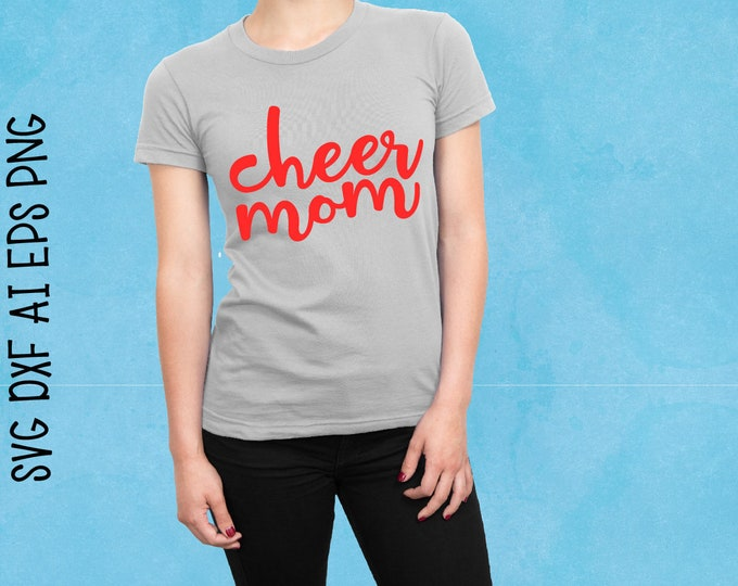 Cheer, Cheer Mom, Cheerleader, Svg, Cricut, Silhouette, Cutting File, Cheer shirt, Download, Commercial, Sale, Cheap, Clearance, Download